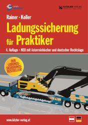Ladungssicherung für Praktiker - 4. aktualisierte Auflage