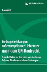 Vertragsverletzungen außereuropäischer Lieferanten nach dem UN-Kaufrecht