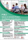 Lehrgang zur zertifizierten Fachkraft P36.1