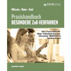 Praxishandbuch Besondere Zoll-Verfahren