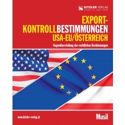 Export-Kontrollbestimmungen USA-EU/Österreich