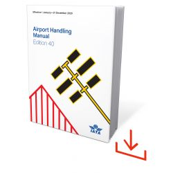 IATA Airport Handling Manual 2020 Mobile Version (9340-40)