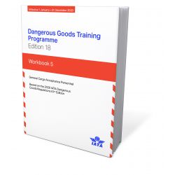IATA DG Training Programme - Workbook 5 (9014-18)