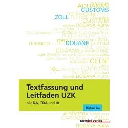 Textfassung und Leitfaden UZK